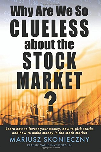 Why Are We So Clueless about the Stock Market?